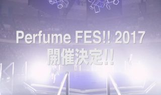 Perfume FES!! 2017