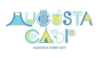 Augusta Camp 2017(オーガスタキャンプ)