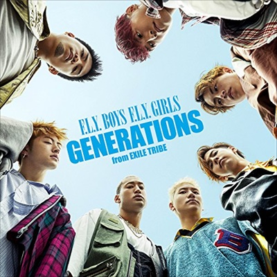 GENERATIONS F.L.Y. BOYS F.L.Y. GIRLS