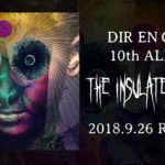 DIR EN GREY 10thアルバム The Insulated World