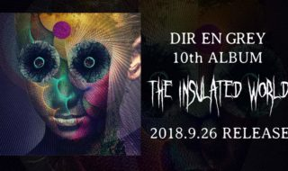 DIR EN GREY 10thアルバム The Insulated World