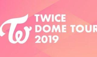 TWICE DOME TOUR 2019